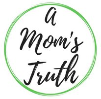A Mom's Truth